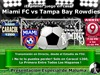 Miami FC vs Tampa Bay Rowdies en Caracol 1260 AM