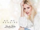 "Lorelei Taron nos presenta su cancion ""No me rendiré"""
